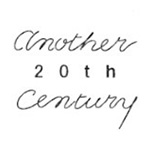 another 20th century(アナザートゥエンティースセンチュリー)