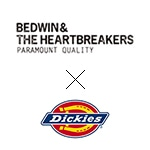 BEDWIN & THE HEARTBREAKERS(ベドウィン&ザハートブレイカーズ)×Dickies(ディッキーズ)