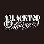 BLACKTOP MOTORCYCLE(ブラックトップモーターサイクル)