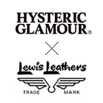 HYSTERIC GLAMOUR×LEWIS LEATHERS(ヒステリックグラマー×ルイスレザーズ)