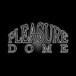 PLEASURE DOME(プレジャードーム)
