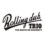 Rolling dub trio(ローリングダブトリオ)