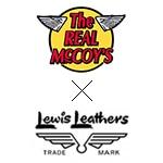 The REAL McCOY'S×LEWIS LEATHERS(ザ リアルマッコイズ×ルイスレザーズ)
