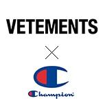 VETEMENTS×Champion(ヴェトモン×チャンピオン)