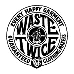 WASTE TWICE (ウエストトゥワイス)